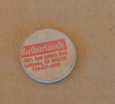 Vintage Wooden Nickel SUTHERLANDS 14821 East Artesia Blvd La Mirada CA Red Ink