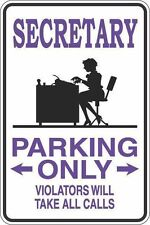 "*Aluminum* Secretary Parking Only 8""x12"" Metal Novelty Sign S403"