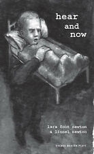 Hear and Now (Oberon Modern Plays), New, Newton, Lionel, Newton, Lara Foot Book