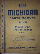 Clark Michigan Tractor Loader Shovel 185A ser II Parts & Supplement (2 Manual s)