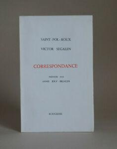 SAINT-POL-ROUX / Victor SEGALEN : Correspondance. EO 1975 Rougerie