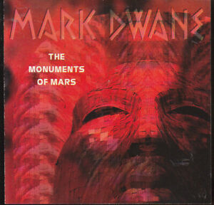 Mark Dwane: [Made in USA 1995] The Monuments Of Mars (New Age/ Ambient)       CD