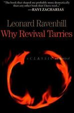 Why Revival Tarries by Leonard Ravenhill (2004, Paperback, Reprint)