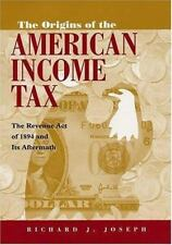 The Origins of the American Income Tax: The Revenue Act of 1894 and-ExLibrary