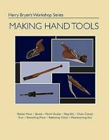 MAKING HAND TOOLS, Brand New, Free P&P in the UK