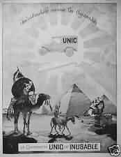 PUBLICITÉ 1923 CAMIONNETTE UNIC EST INUSABLE INDESTRUCTIBLE COMME LES PYRAMIDES