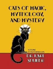 Cats of Magic, Mythology and Mystery by Karl P. N. Shuker (2012, Paperback)