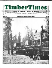 Timber Times Issue 42 Cal-Ida Lumber Building Big Trees Spanish Peak GP Oregon