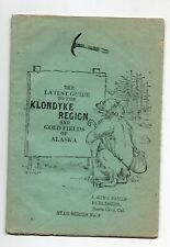 Vintage Guide to Klondyke Region & Gold Fields of Alaska