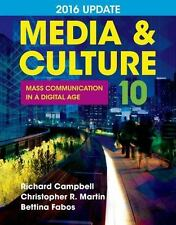 Media and Culture with 2016 Update : Mass Communication in a Digital Age by...