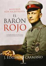 Manfred Von Ricthofen. El Barón Rojo (Memorias y biografías)