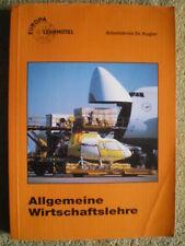 Allgemeine Wirtschaftslehre - Lehrbuch Recht, Steuern, Markt und Preis