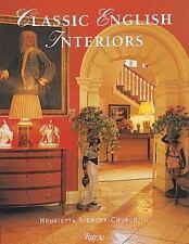 Classic English Interiors by Henrietta Spencer-Churchill LIKENEW BOOK.