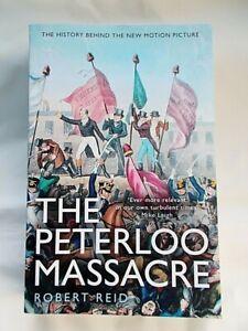 The Peterloo Massacre REID PBK St Peter's Field Manchester Industrial Revolution