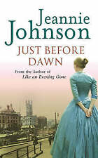 Just Before Dawn by Jeannie Johnson (Paperback)