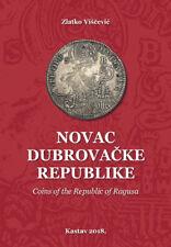 Coins of the Republic of Ragusa Dubrovnik Croatia / Numismatic catalog / book