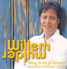 Willem Mulder-Mag Ik Bij Je Blijven cd single