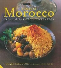 A Taste of Morocco: From Harira Soup to Chicken Kdra (The Small Book of Good Tas
