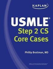 USMLE Step 2 CS Core Cases by Brottman, M.D. Phillip