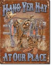 WESTERN RUSTIC RANCH HOME DECOR HANG YER HAT AT OUR PLACE METAL SIGN