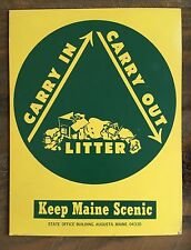 """Rare Vintage 1967  """"CARRY IN CARRY OUT""""  KEEP MAINE SCENIC Champaign Poster"""
