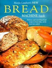 Marjie Lamberts New Bread Machine Book