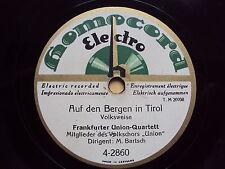 W/10/13 Schellackplatte Auf den Bergen in Tirol + Der singende Hirtensohn Marsch