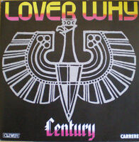 CENTURY 7'' Lover Why - FR
