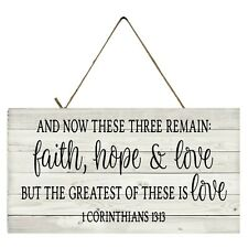 And Now These Three Remain Faith Love Hope but the Greatest These is Love Sign