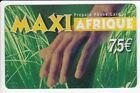 FRANCE TELECARTE / PHONECARD PREPAYEE .. 7€50 MAXI AFRIQUE SAVANE 12/07 +N°