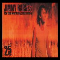 JIMMY BARNES - FOR THE WORKING CLASS MAN 25th Anniversary CD (COLD CHISEL) *NEW*