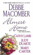 Almost Home by Debbie Macomber Mass Market Paperback (Good Copy) S-5
