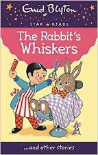 The Rabbit's Whiskers (Enid Blyton: Star Reads Series 5), New, Blyton, Enid Book