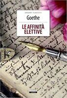 Le affinità elettive di Goethe  Nuovo Libro Crescere Edizione