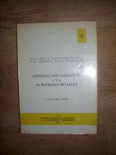 F. CAROTI - CONTROLLI NON DISTRUTTIVI AI MATERIALI METALLICI... LOCOMOTIVE (BR)