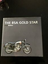 The BSA Gold Star, by Author, Mick Walker, Hardback. Signed Ltd Edition