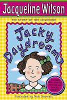 Jacky Daydream by Jacqueline Wilson (Paperback, 2008)