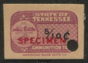 TENNESSEE Ammunition Revenue TN AM31S red SPECIMEN ovpt., security punch, VF