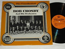 BOB CROSBY & HIS ORCH. 1941-42 The Uncollected (1982) HINDSIGHT LP *In Shrink*