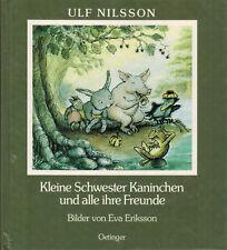Nilsson, kl. Schw. Kaninchen u alle ihre Freunde, ill. Eriksson, Bilderbuch 1988
