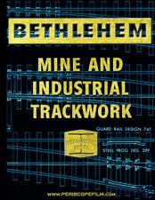 BETHLEHEM STEEL RAILROAD MINE and TRACK Catalog BOOK