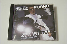 PRINZ PORNO - ZEIT IST GELD STREETALBUM 2005 CD (NO PEANUTS) Beatfabrik Pi Kobra
