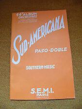 Partition Sud Americana 15 Pezzi Paso Doble Pianoforte Saxo Trombetta Violino