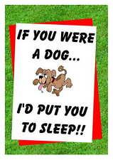 Birthday card Humorous Rude 16th 18th 21st 30th 40th 50th 60th 70th 80thDogsleep