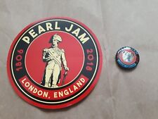 Pearl Jam London O2 Arena 18.06.2018 button pin and sticker