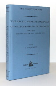 Arctic Whaling Journals of William Scoresby the Younger: Voyages 1811-13/Hakluyt