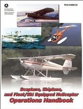 Seaplane, Skiplane, and Float/Ski-Equipped Helicopter Operations Handbook: FAA-H