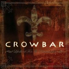 CROWBAR - Life´s Blood For The Downtrodden CD