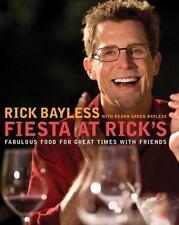 FIESTA AT RICK'S by Rick Bayless HCDJ (2010) 1st ED Like New