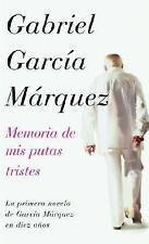 Memoria de mis putas tristes Spanish Edition